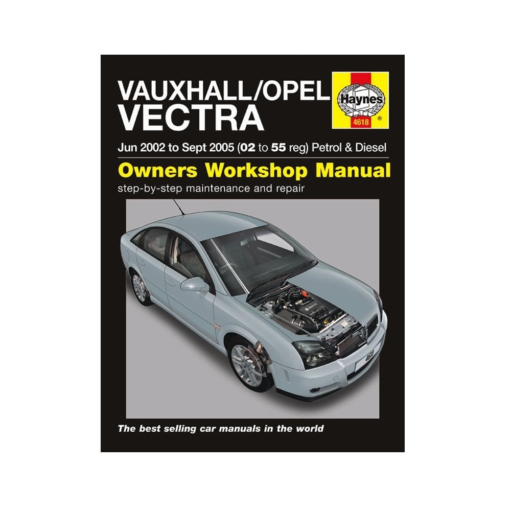 Haynes workshop manual for Vauxhall /Opel Vectra June 02- September 2005  (Petrol &amp