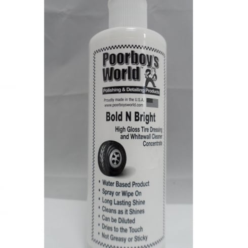 Poorboys World Bold N Bright High Gloss Tyre Dressing and Whitewall Cleaner